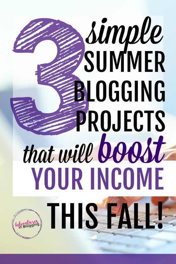 If you want to get ahead on your blog, do these three blogging projects in the SUMMERTIME that will boost your FALL and WINTER income! Working ahead like this always works out better than constantly playing catch up.